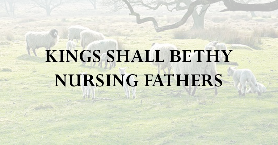 kings-shall-be-thy-nursing-fathers