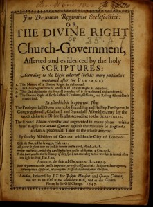 Jus Divinum Regiminis Ecclesiastici or The Divine Right of Church Government