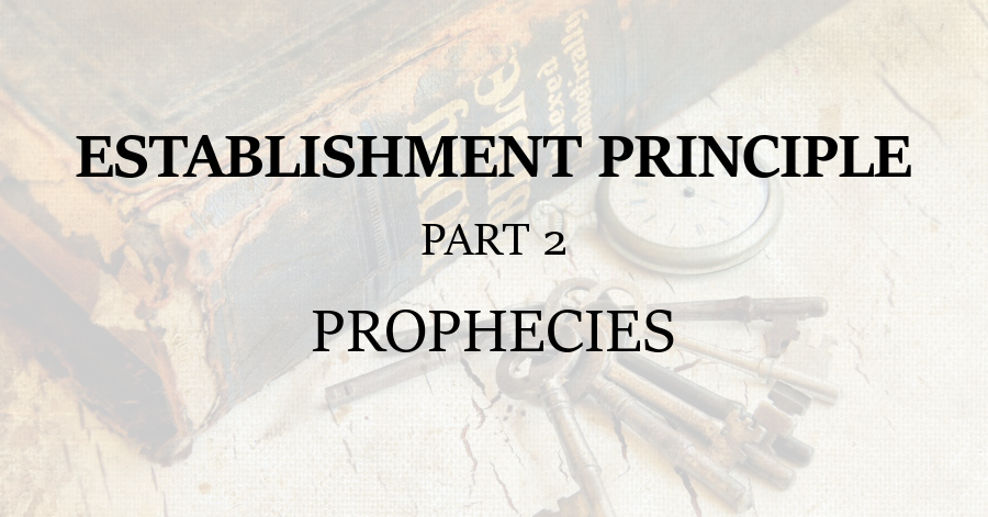 Establishment Principle 2 Prophecies