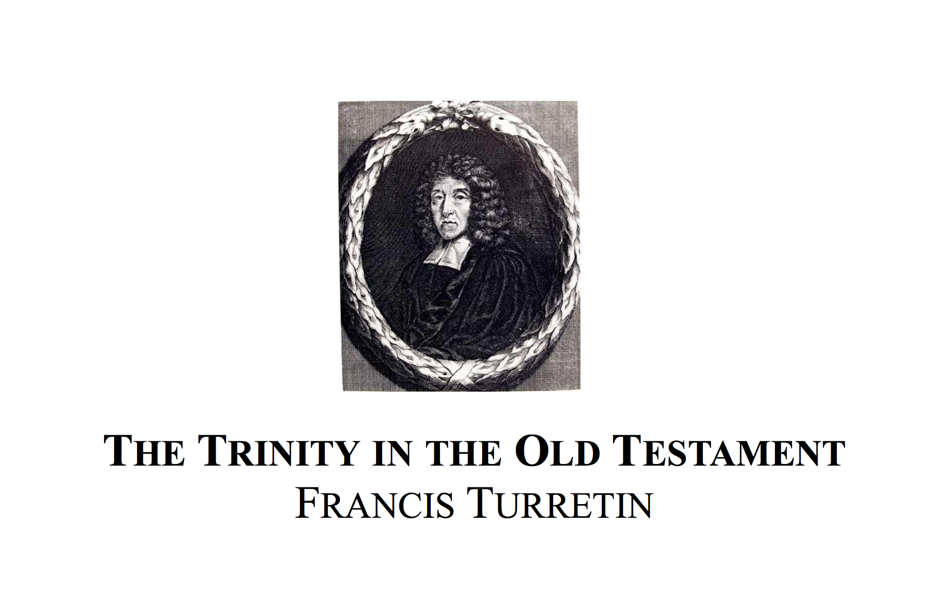 The Trinity in the Old Testament – Purely Presbyterian