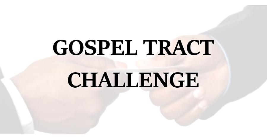 gospel tract challenge