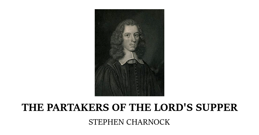 Partakers Lords Supper Charnock
