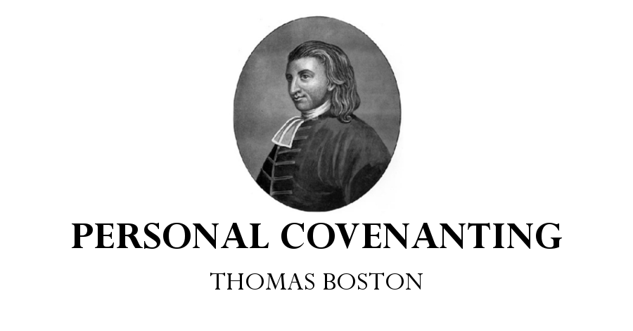 personal covenanting thomas boston