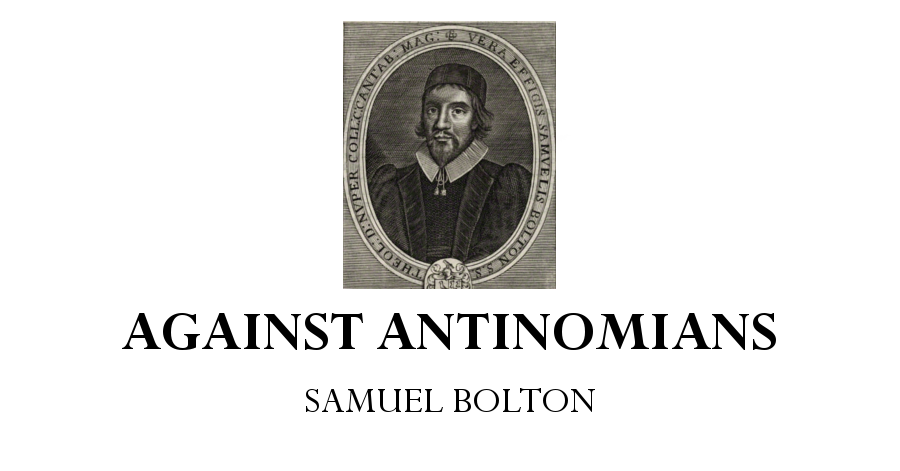 against antinomians samuel bolton