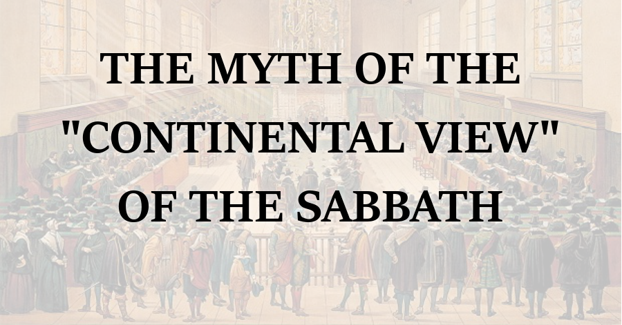 the myth of the continental view of the sabbath