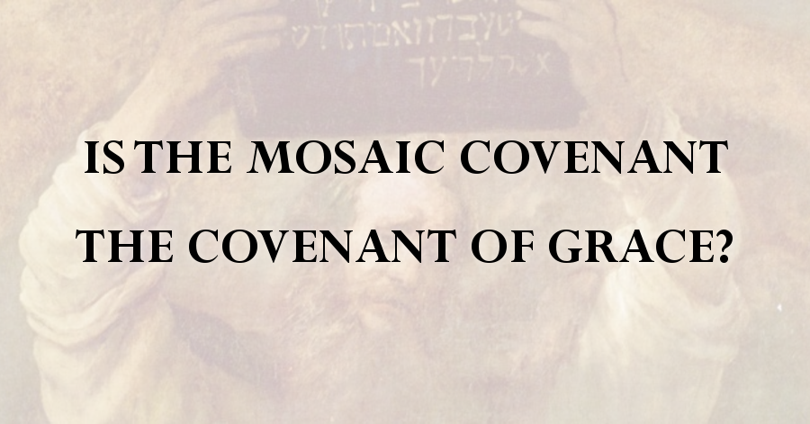 mosaic-covenant-of-grace
