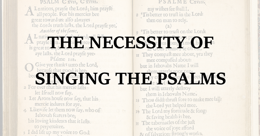 necessity-of-singing-the-psalms