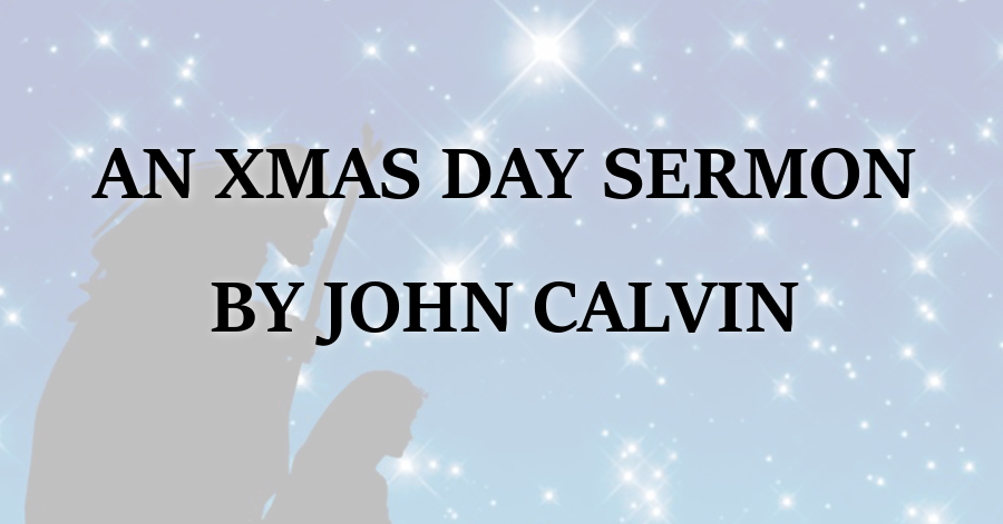 christmas-day-sermon-by-john-calvin