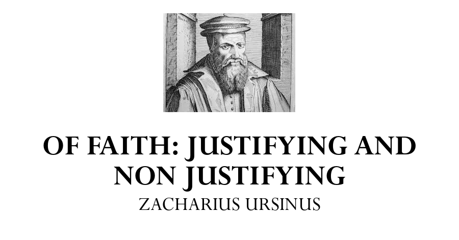of-faith-zacharius-ursinus