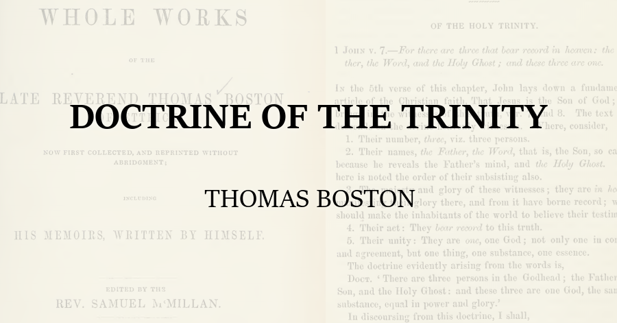 Doctrine of the Trinity Thomas Boston