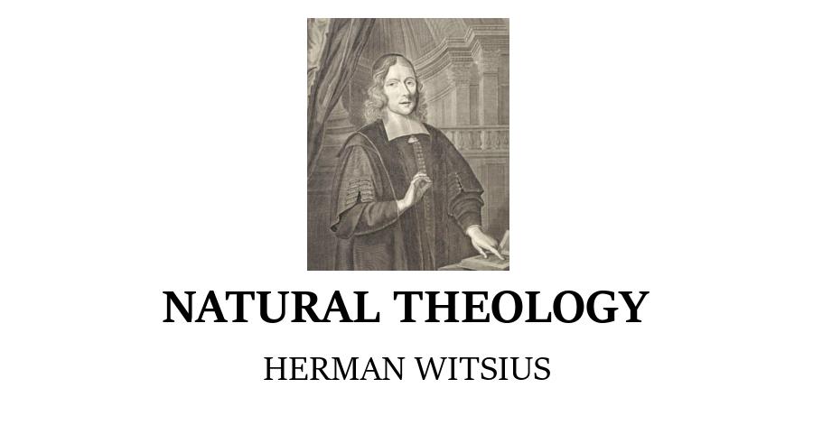 Natural Theology Herman Witsius