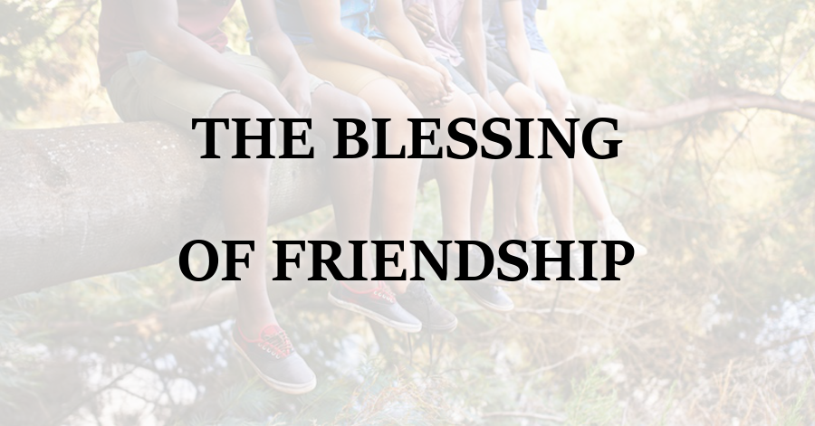 Blessing of Friendship