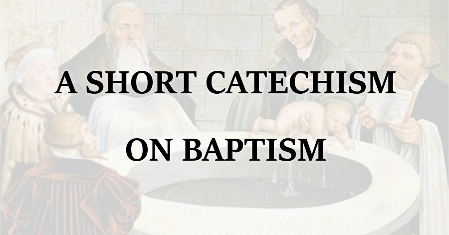 Catechism on Baptism