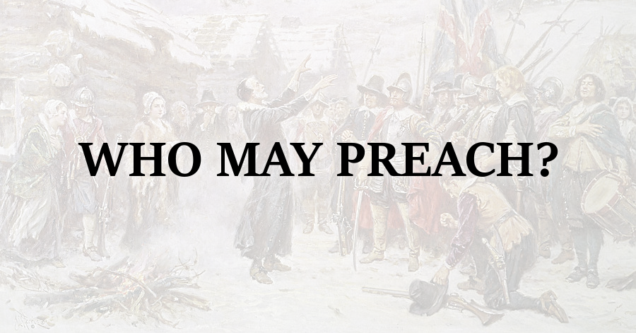 Who May Preach