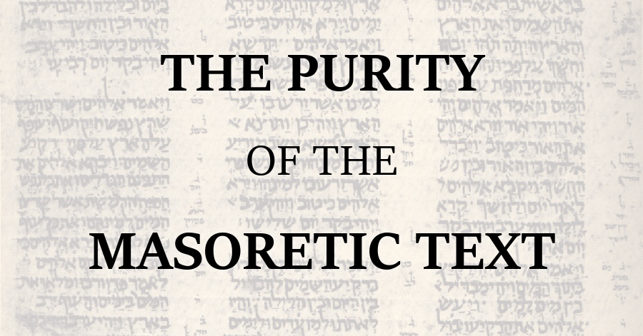 Purity of the Masoretic Text